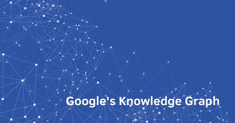 了解 Google 知识图及其工作原理